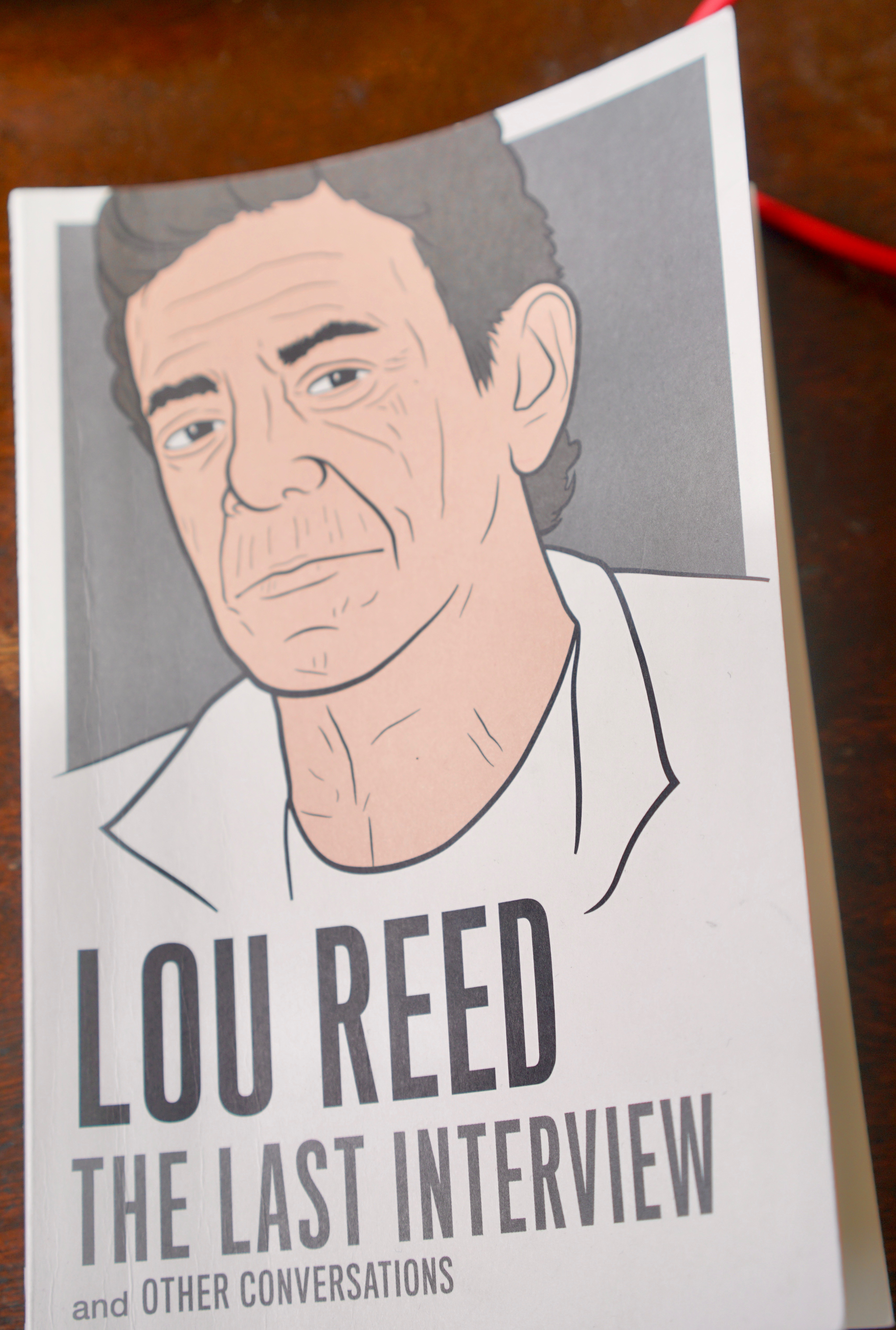 Lou Reed: The Last Interview (and Other Conversations