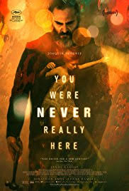 you were never really here.jpeg