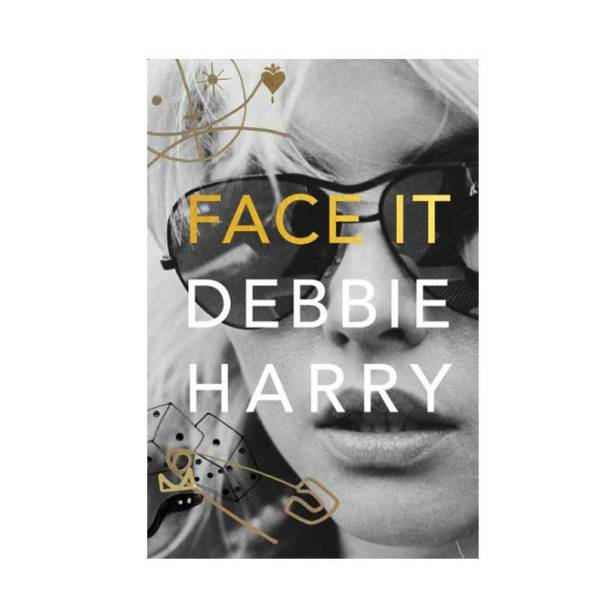 face-it-debbie-harry
